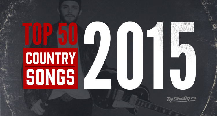top 50 country songs of 2015