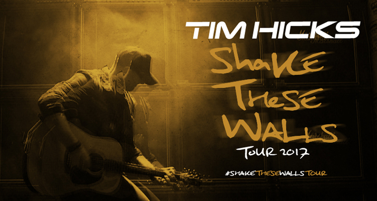 tim-hicks-shake-these-walls-tour