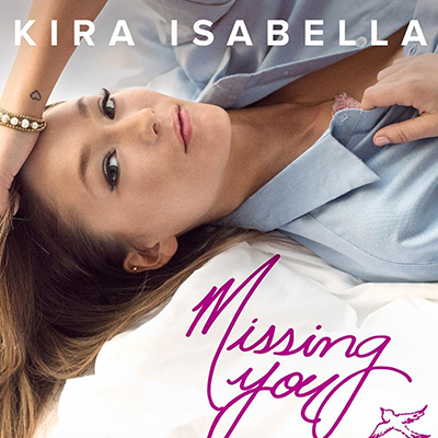 Kira Isabella Missing You - New Country Releases