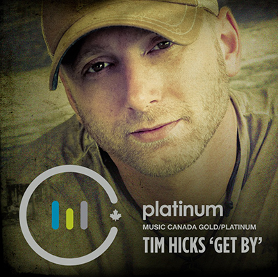 Tim Hicks - Get By Platinum