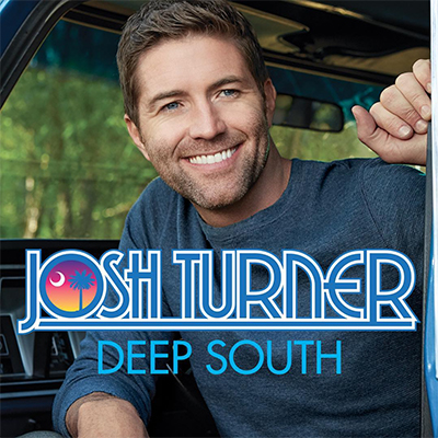 Josh Turner - Deep South - New Country Releases
