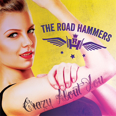 The Road Hammers Crazy About You 400x400
