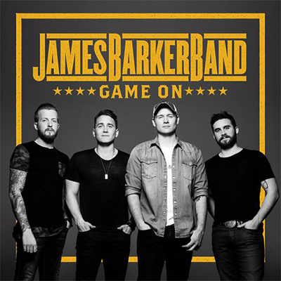 James Barker Band - Game On - New Country Releases