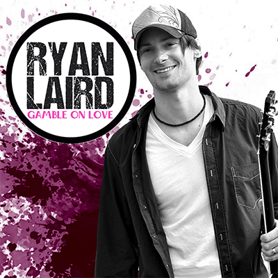 Ryan Laird - Gamble On Love