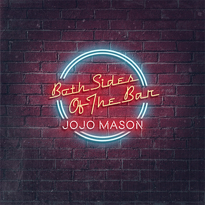 Jojo Mason - Both Sides of the Bar