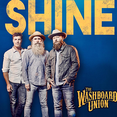 Washboard Union - Shine
