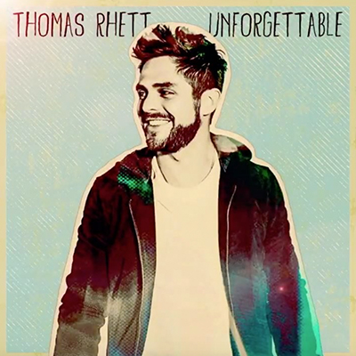 Thomas Rhett - Unforgettable