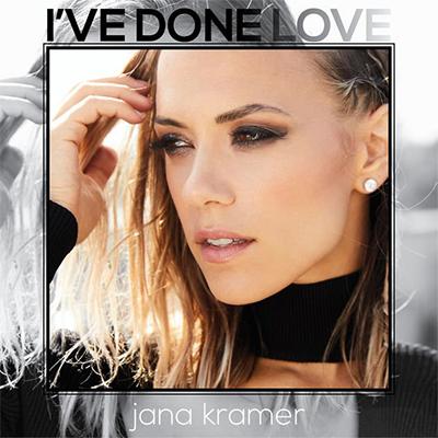 Jana Kramer - I've Done Love - New Country Releases