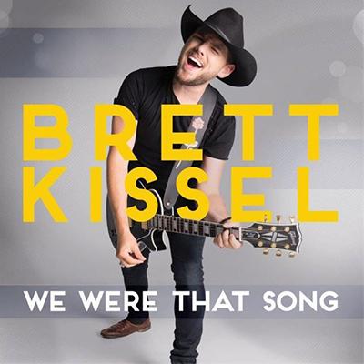 Brett Kissel We Were That Song