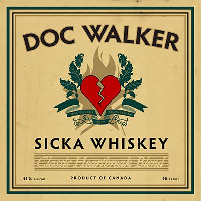 Doc wAlker Sicka Whiskey