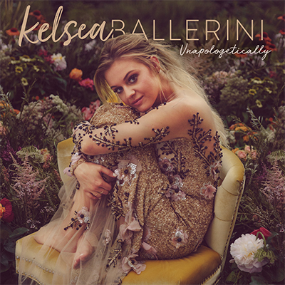 Kelsea Ballerini Unapologetically