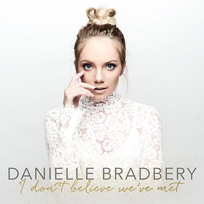 Danielle Bradbery I don't believe we've met