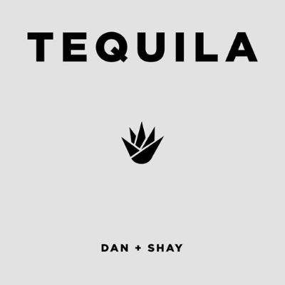 Tequila dan + shay