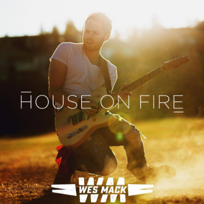 Wes Mack - House on Fire