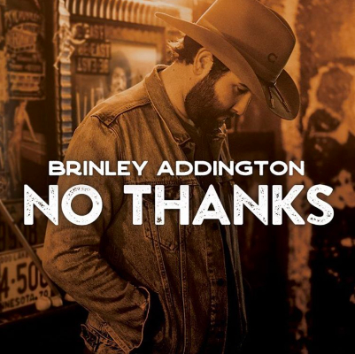 Brinley Addington - No Thanks