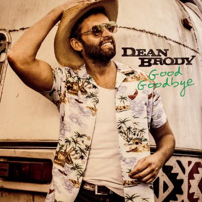 Dean Brody - Good Goodbye