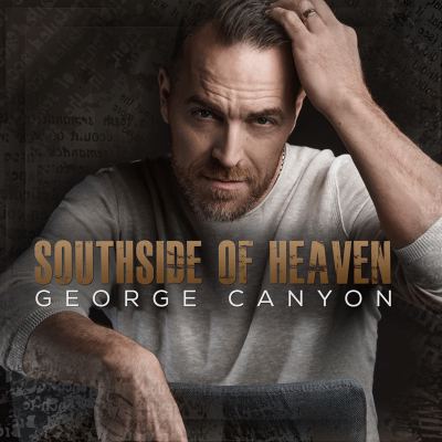 George Canyon - Southside of Heaven
