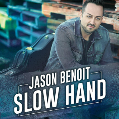 Jason Benoit - Slow Hand