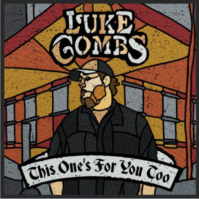 Luke Combs This One's For You Too