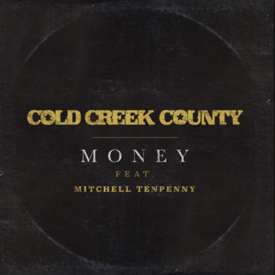 Money - Cold Creek County