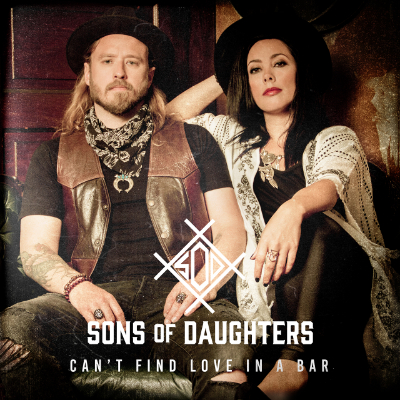 Sons of Daughters - Can't Find Love In A Bar