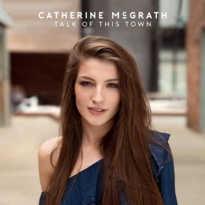 Catherine McGrath - Talk of the town