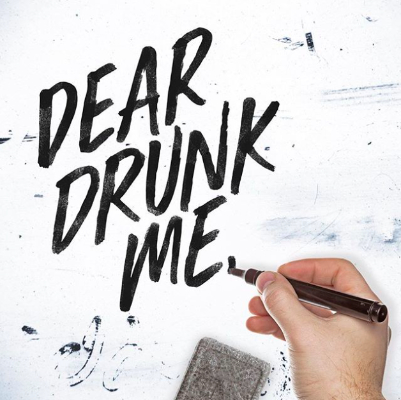 Dear Drunk Me - Chad Brownlee