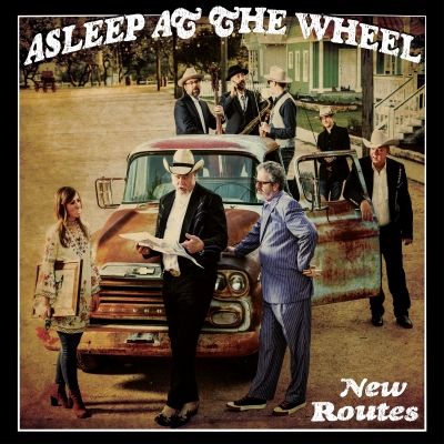 New Routes Asleep At The Wheel