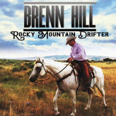 Brenn Hill Rocky Mountain Drifter