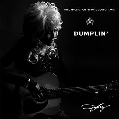Dolly Parton Dumplin' Original Motion Picture Soundtrack