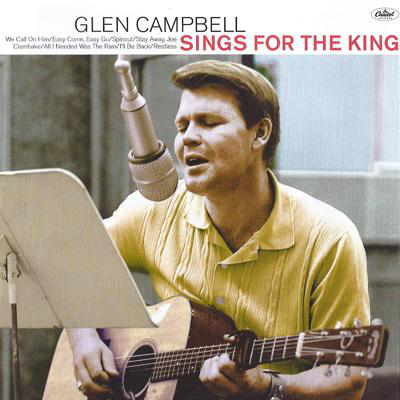 Glenn Campbell Sings For The King
