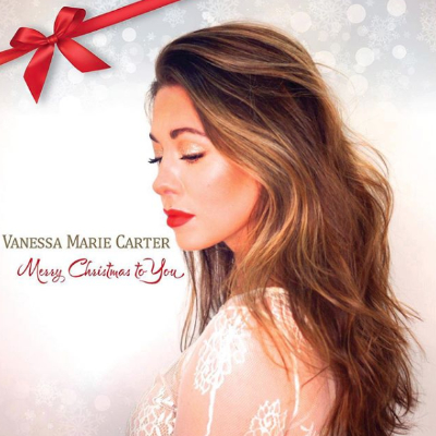 Vanessa Marie Carter Merry Christmas To You