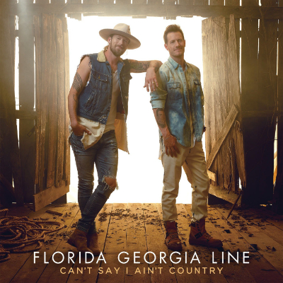 Florida Georgia Line Can't Say I'm Country