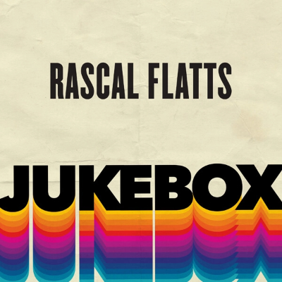 Rascal Flatts Jukebox