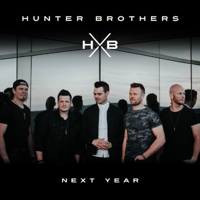 Hunter Brothers Next Year
