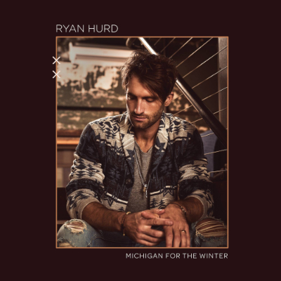 Ryan Hurd Michigan For The Winter