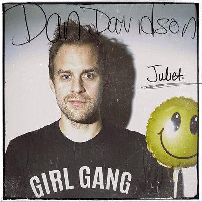 Dan Davidson - Juliet