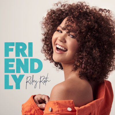 Friendly - Riley Roth
