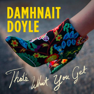 Damhnait Doyle - That's What You Get