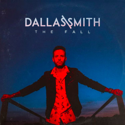 Dallas Smith - The Fall EP