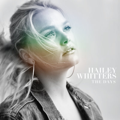 Hailey Whitters - The Days