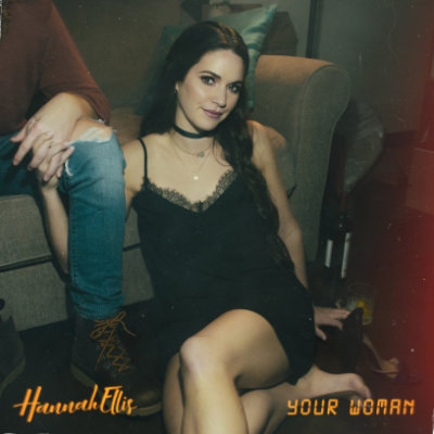 Your Woman - Hannah Ellis