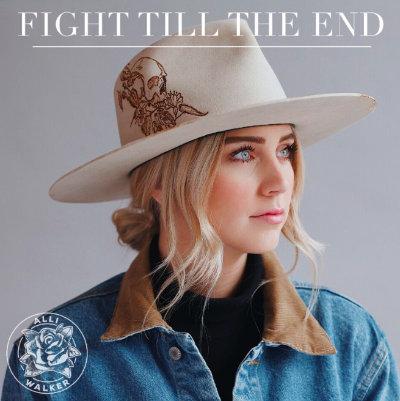 Alli Walker - Fight Till The End