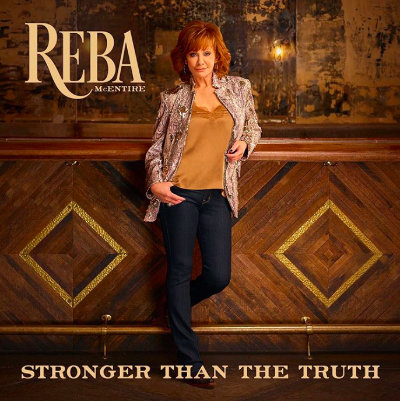 Reba McEntire- Stronger Than The Truth