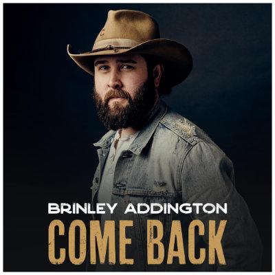 Brinley Addington - Come Back