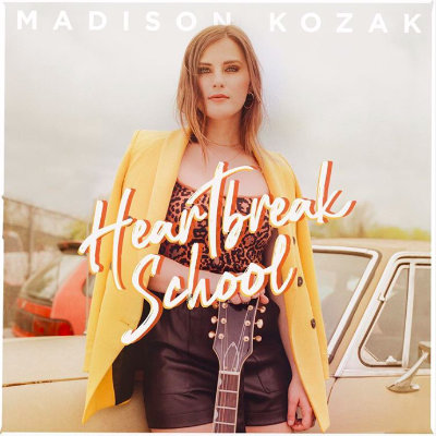 Madison Kozak - Heartbreak School