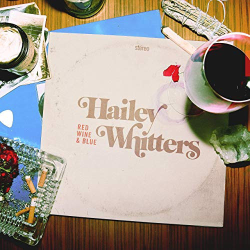 Hailey Whitters - Red Wine & Blue