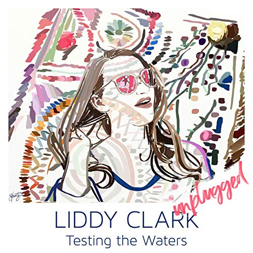 Liddy Clark - Testing The Waters (Unplugged)