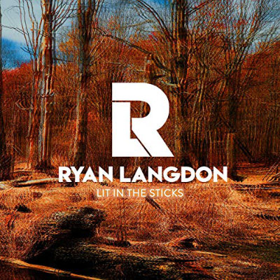 Ryan Langdon - Lit In The Sticks