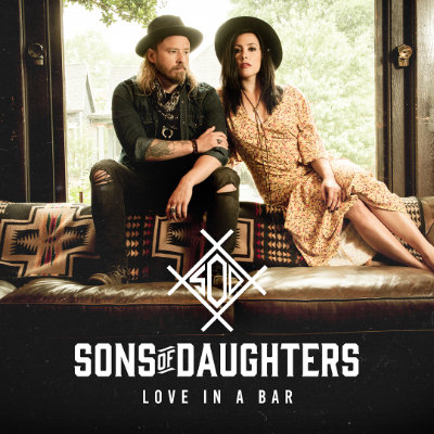 Sons of Daughters - Love In A Bar